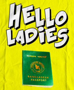 The Bengali T-Shirt Company - Hello Ladies Bangladesh